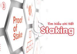 Staking sẽ tạo ra cho nền tảng blockchain cơ sở hạ tầng và nguồn lực tài chính để duy trì độ tin cậy cho các nấc Staking này